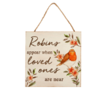 Robin Plaque – Robins Appear When Loved Ones Are Near