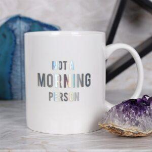 NOT A MORNING PERSON BONE CHINA MUG