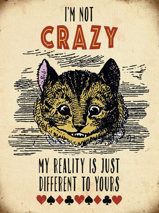 5473 Alice Not Crazy M 1024x1024